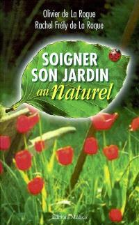 Soigner son jardin au naturel
