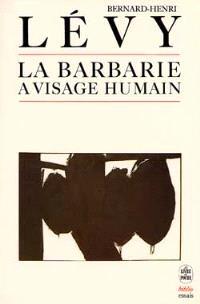 La Barbarie à visage humain