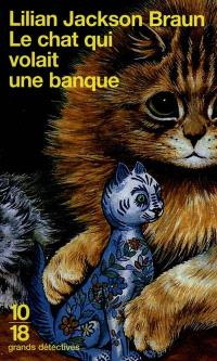 Le chat qui volait une banque