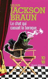 Le chat qui cassait la baraque