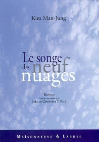 Le songe des neuf nuages : roman du XVIIe siècle
