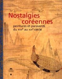 Nostalgies coréennes : collection Lee U-Fan, peintures et paravents, XVIIe-XIXe siècles : exposition, Paris, Musée Guimet, 15 oct. 2001-15 janv. 2002