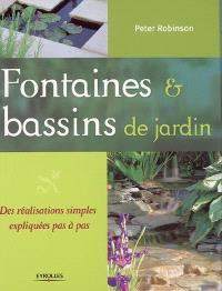 Fontaines et bassins de jardin : des réalisations simples expliquées pas à pas
