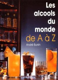 Alcools du monde de A à Z