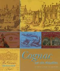 Cognac par ses étiquettes