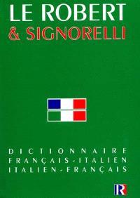 Robert et Signorelli : dictionnaire français-italien, dizionario italiano-francese
