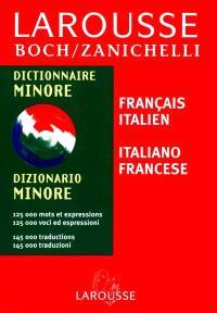 Larousse Boch-Zanichelli minore français-italien, italiano-francese
