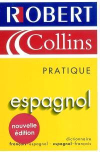 Le Robert et Collins pratique espagnol : dictionnaire français-espagnol, espagnol-français