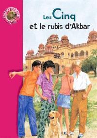 Le club des Cinq, Les Cinq et le rubis d'Akbar