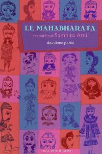 Le Mahabharata. Volume 2