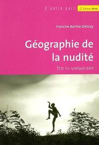 Géographie de la nudité : être nu quelque part