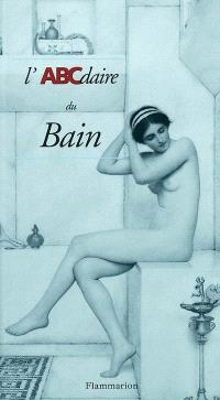 L'ABCdaire du bain
