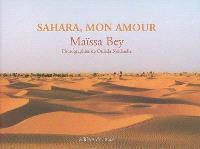 Sahara, mon amour. Précédé de Terre inachevée jusqu'à la perfection : poèmes