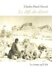 Le défi du désert; Suivi de Le retour au Yemen