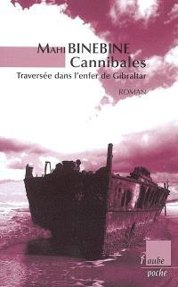 Cannibales : traversée dans l'enfer de Gibraltar