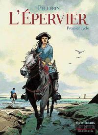 L'Epervier : intégrale. Volume 1