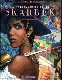 La vengeance du comte Skarbek. Volume 2, Un coeur de bronze