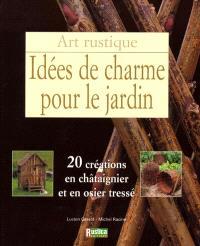 Idées de charme en bois tressé