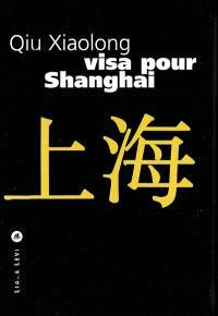 Visa pour Shanghai