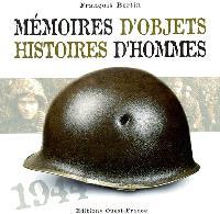 Mémoires d'objets, histoires d'hommes : 1944