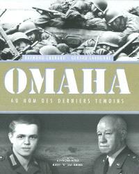 Omaha : au nom des derniers témoins