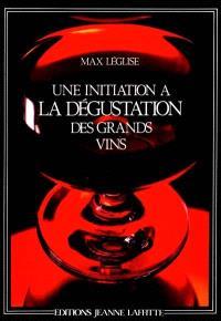 Une Initiation à la dégustation des grands vins