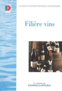Guide de bonnes pratiques d'hygiène : filière vins