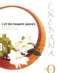 Ikebana : l'art des bouquets japonais