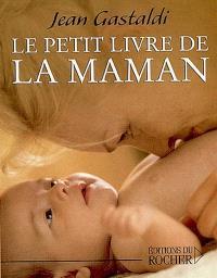 Le petit livre de maman
