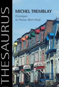 Chroniques du plateau Mont-Royal
