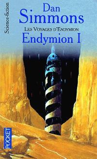 Les voyages d'Endymion. Volume 1, Endymion. 1