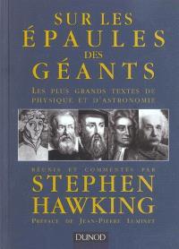 Sur les épaules des géants : les plus grands textes de physique et d'astronomie