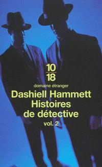 Histoires de détectives. Volume 2