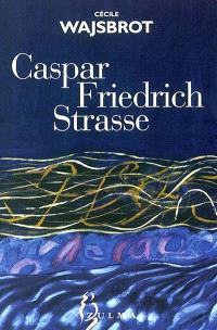 Caspar Friedrich Strasse
