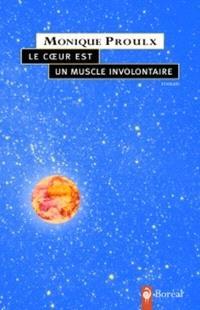 Le coeur est un muscle involontaire  : roman