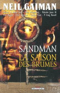 Sandman. Volume 4, La saison des brumes