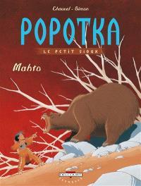 Popotka le petit Sioux. Volume 3, Mahto