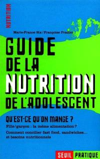 Guide de la nutrition de l'adolescent : qu'est-ce-qu'on mange ?