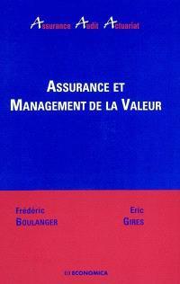 Assurance et management de la valeur : deux approches complémentaires
