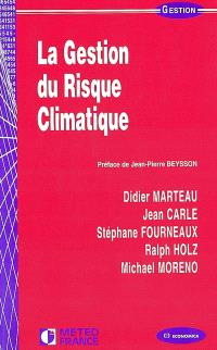 La gestion du risque climatique