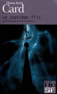 Chroniques d'Alvin le Faiseur. Volume 1, Le septième fils