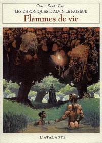 Chroniques d'Alvin le Faiseur. Volume 5, Flammes de vie