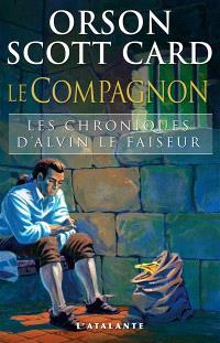 Chroniques d'Alvin le Faiseur. Volume 4, Le compagnon