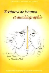Ecritures de femmes et autobiographie