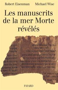 Les manuscrits de la Mer Morte révélés