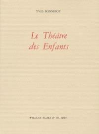 Le théâtre des enfants; Suivi de L'apport d'un poème à Callimaque