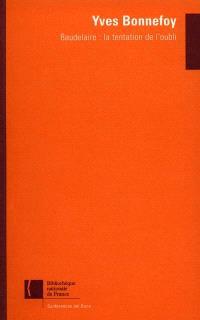 Baudelaire : la tentation de l'oubli