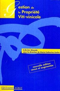Gestion de la propriété viti-vinicole
