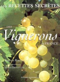 Les recettes secrètes des vignerons de France