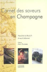 Carnet des saveurs en Champagne